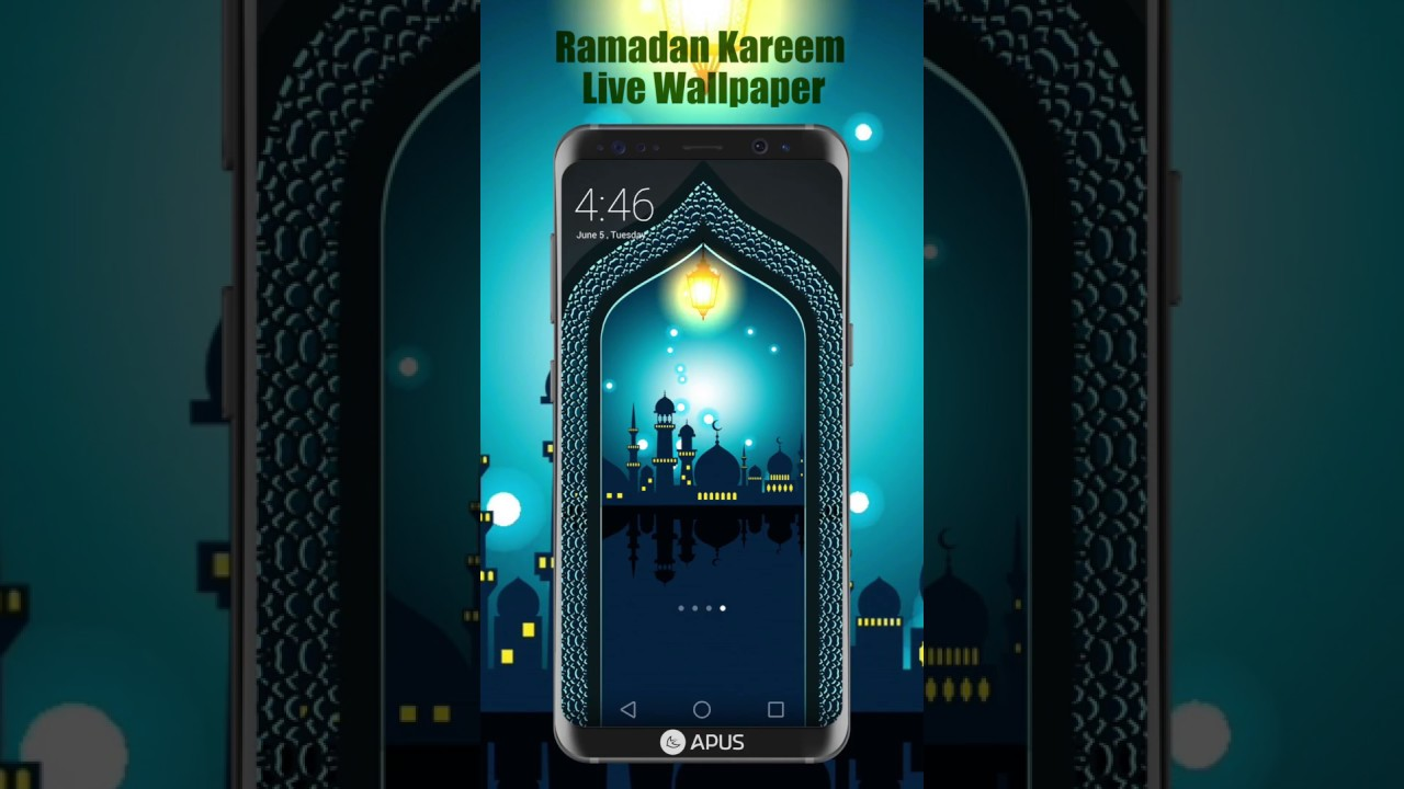 APUS Ramadan Kareem Live Wallpaper(Indonesia Available)
