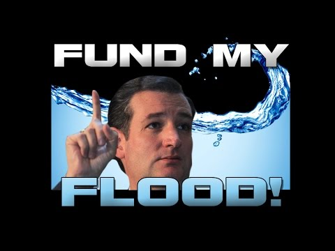 Ted Cruz - Fund my Flood! (Fuck Sandy victims)