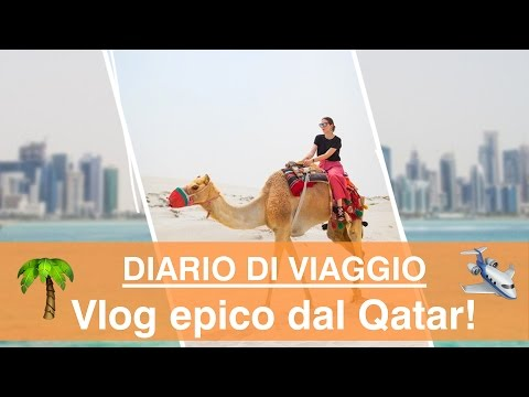 Travel vlog in Qatar: tra urla nel deserto, shopping sfrenat