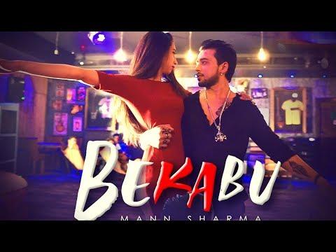 bekabu---official-song-|-mann-sharma-|-kiara-entertainment-|-29th-june-2019