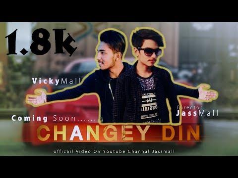 Changey din|sukh-E| kambi /latest punjabi song 2018