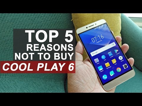 5 Reasons Not to Buy Coolpad Cool Play 6
