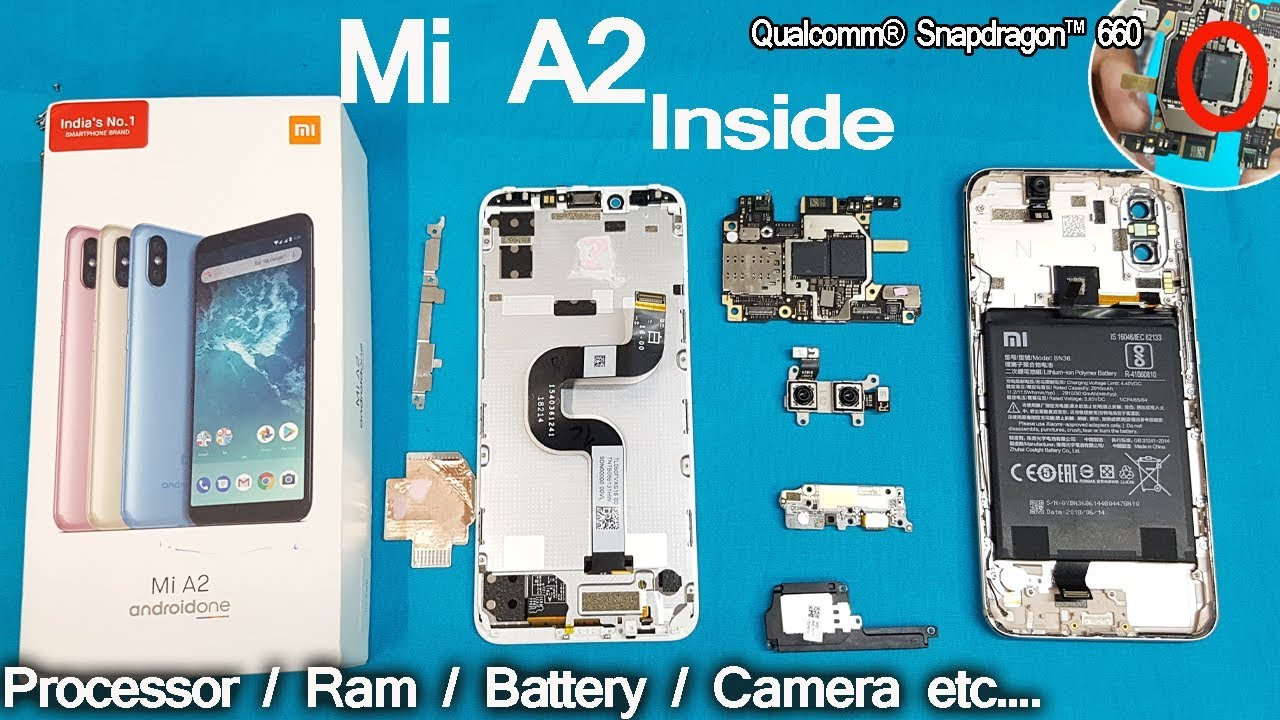Xiaomi Mi A2 Disassembly | Mi A2 Teardown || How to open Mi A2 -all  internal Parts of Mi A2