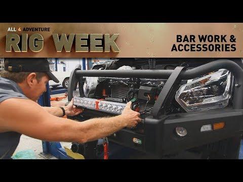 RIG WEEK: Bar Work & Accessories ► All 4 Adventure TV