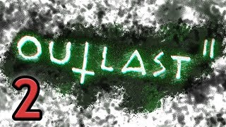 Outlast 2 | Part 2 | Storpey thumbnail