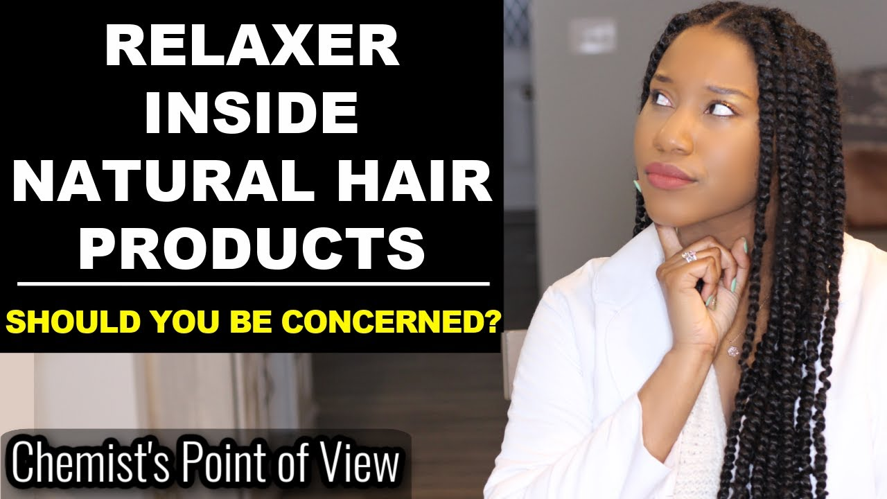 RELAXER INSIDE NATURAL HAIR CARE PRODUCTS!