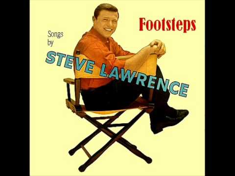 Steve Lawrence  Footsteps