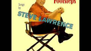 Watch Steve Lawrence Footsteps video