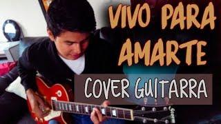 Vivo para amarte- Marcos Witt- Cover Guitarra