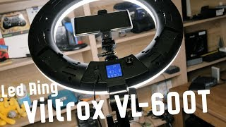 LED Ring light Viltrox VL-600T - бюджетное Led кольцо с AliExpress [Распаковка]