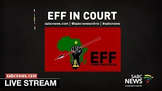 EFF in the High Court challenging the constitutionality of the Riotous Assemblies Act