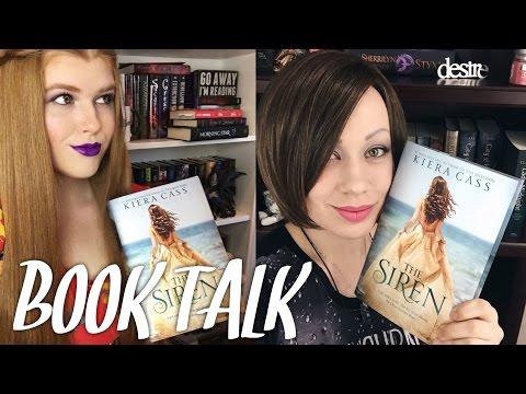 THE SIREN BY KIERA CASS BOOK TALK | NOVEL REALITY & JESY ELYSE