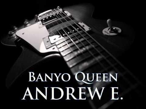 ANDREW E. - Banyo Queen [HQ AUDIO]