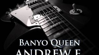 ANDREW E. - Banyo Queen [HQ AUDIO]