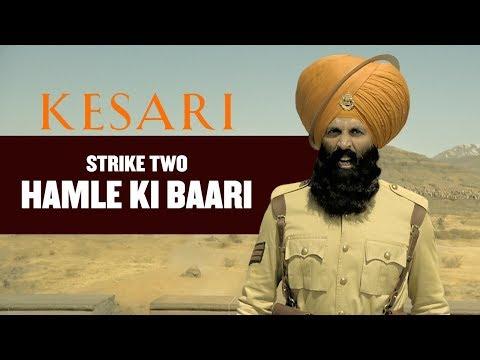 Kesari - Strike 2   Dialogue Promo   Akshay Kumar   Parineeti Chopra   Anurag Singh