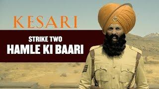 Kesari - Strike 2 | Dialogue Promo | Akshay Kumar | Parineeti Chopra