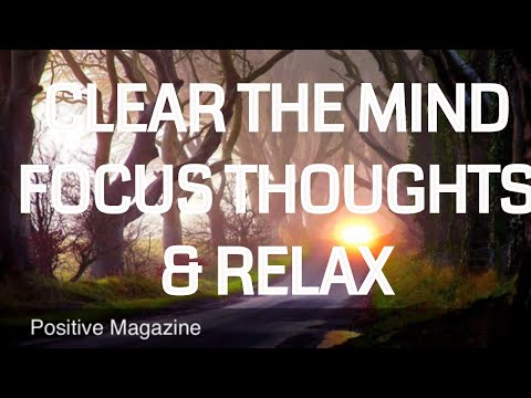 10 Minute Guided Meditation To Help Clear the mind, focus thoughts and relax