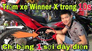 Cảnh Báo! Trộm Xe Winner X Trong 10 giây Chỉ Bằng 1 Sợi Dây Điện, WINNER X Nguy Hiểm Dễ Trộm Xe LLVL