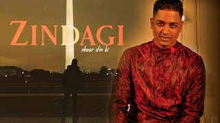 Zindagi Chaar Din Ki  - Sathyam Matadin | Freestyle | Cover |