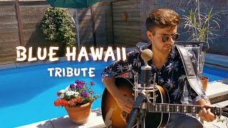 IN MEMORY OF ELVIS PRESLEY - Blue Hawaii (John Gibson Cover)