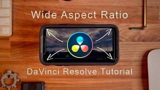 Easy wide aspect ratio | DaVinci resolve tutorial