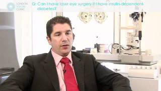 Can I have laser eye surgery if I have insulin dependent diabetes?