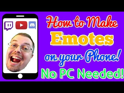 How To Make Emotes On Your Phone - Twitch YouTube Discord ETC.
