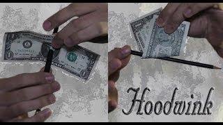 Hoodwink - Pencil through bill tutorial