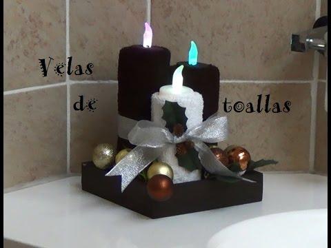 Velas de toallas para navidad youtube for Adornos con toallas