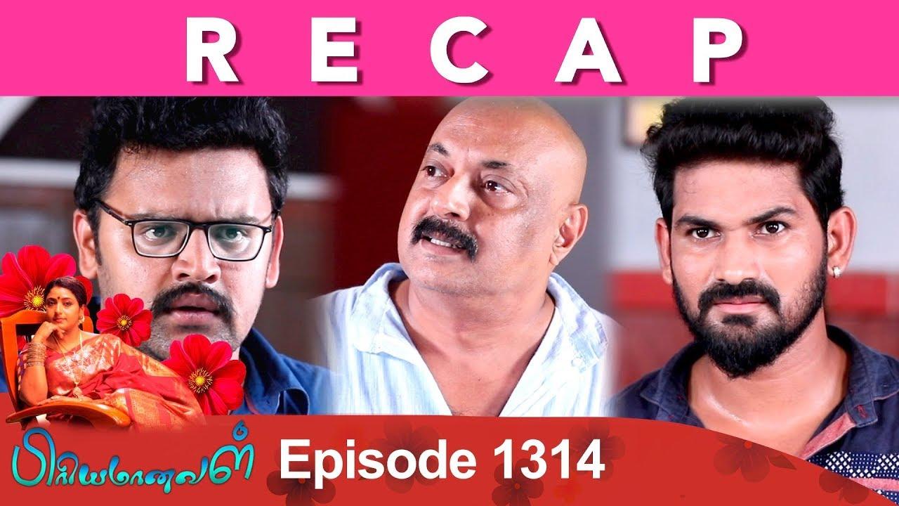 RECAP : Priyamanaval Episode 1314, 10/05/19