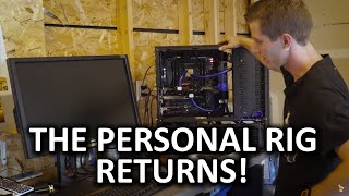 Personal Rig Update 2015 Part 1 - New Parts and HUGE Plans
