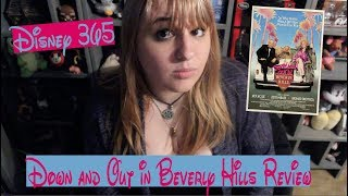 DOWN AND OUT IN BEVERLY HILLS || A Disney 365 Review