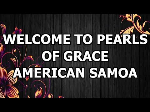 Pearls Of Grace- American Samoa🇦🇸️