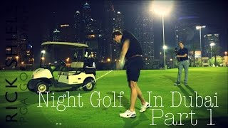 Video Dubai Night Golf, Faldo Course Part 1 download MP3, 3GP, MP4, WEBM, AVI, FLV November 2017