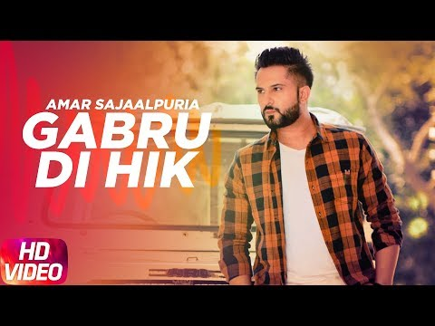 Gabru Di Hik | Full Video Song | Amar Sajaalpuria | Speed Records