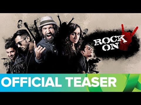 Rock On 2 Official Teaser With Subtitle