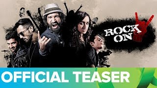 "Rock On 2 Official Teaser with Subtitle | Farhan Akhtar, Shraddha Kapoor, Arjun Rampal, Prachi Desai(Eros International Presents In Association with Excel Entertainment ""Rock On 2"" An Excel Entertainment Production Its been 8 years since Magik have ..., 2016-09-06T05:00:00.000Z)"