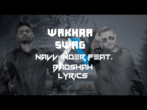 Wakhra Swag | Lyrics | Navv Inder feat. Badshah | Syco TM
