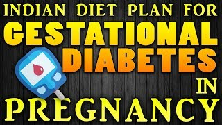 Indian diet plan for gestational Diabetes | Diabetes in pregnancy |प्रेगनेंसी में डायबिटीज की डाइट