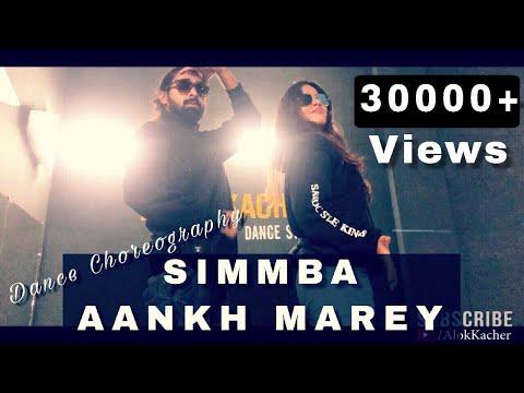 simmba-aankh-marey-|-ranveer-singh-|-dance-choreography-|-alok-kacher-ft-garima-|-neha-kakkar-mika