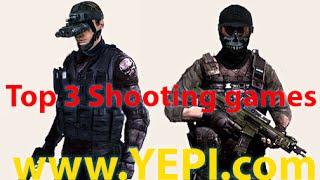 Top 3 Shooting Games 2015- Yepi Free Online Games