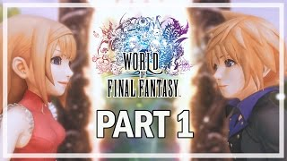 World of Final Fantasy - Lets Play Part 1 Grymoire - PS4 Gameplay