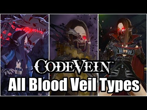 CODE VEIN - All Blood Veil Types So Far | Parry & Backstab Animations Showcase (UPDATED)