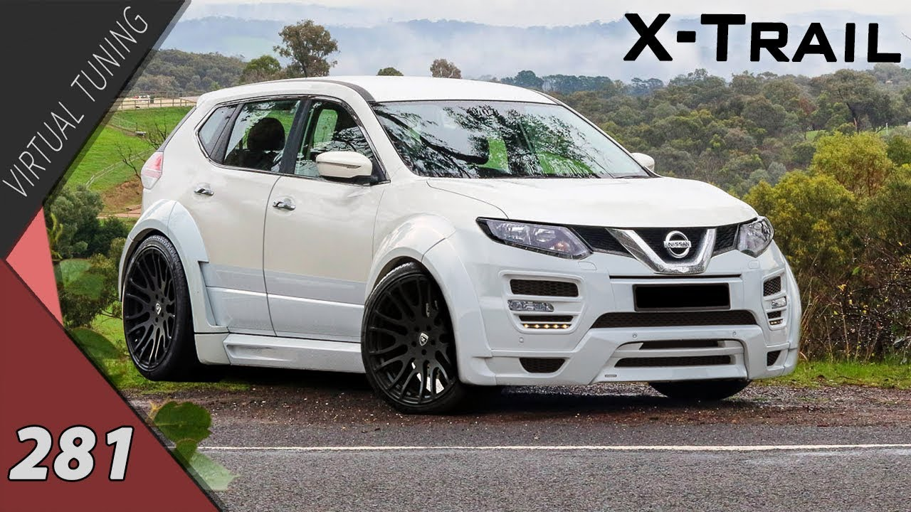 virtual tuning nissan x trail 281 youtube. Black Bedroom Furniture Sets. Home Design Ideas