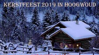 KERSTFEEST 2019 IN HOOGWOUD