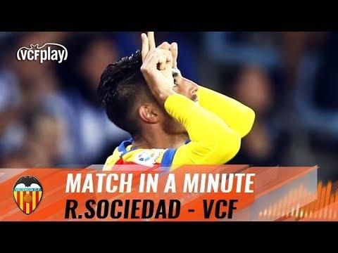 REAL SOCIEDAD - VALENCIA CF [ MATCH IN A MINUTE ]