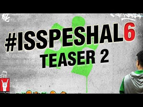Introducing #Isspeshal6 | Teaser 2 | 26 April 2018