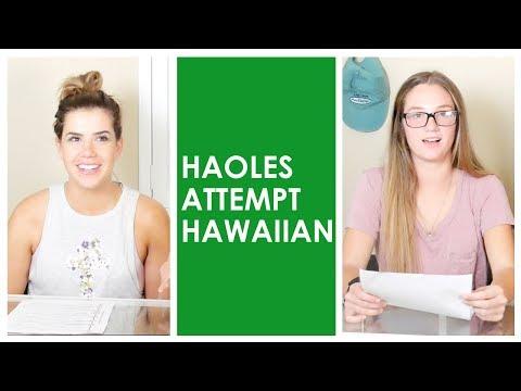 Haoles Attempt Hawaiian | Makaʻala