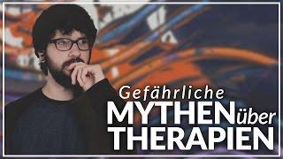 Mythen über Therapie! - Wie funktionieren Therapien wirklich?
