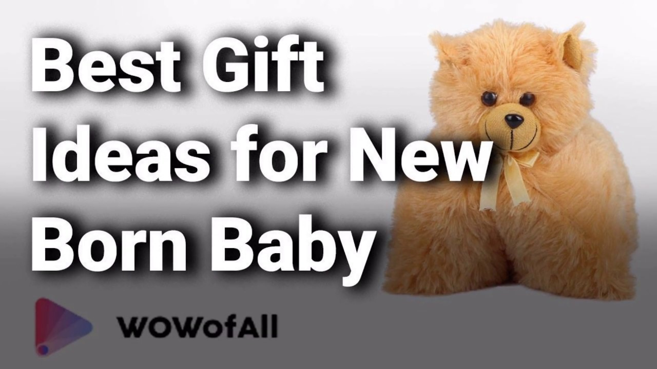 Best Gift Ideas For A New Born Baby Boy Or Girl In India